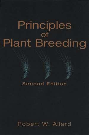 Principles of Plant Breeding de Robert W. Allard