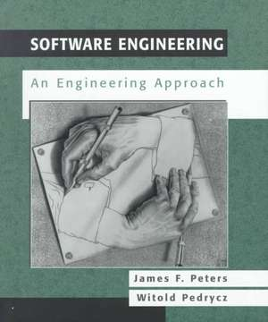 Software Engineering: An Engineering Approach de James F. Peters