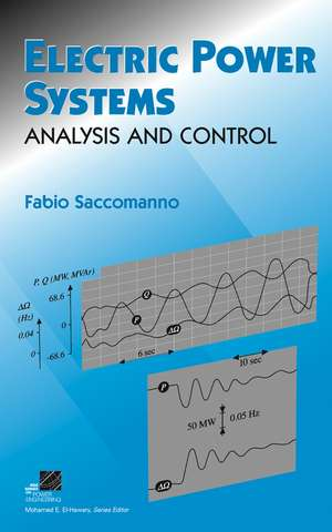 Electric Power Systems: Analysis and Control de Fabio Saccomanno
