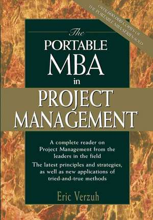 The Portable MBA in Project Management de Eric Verzuh