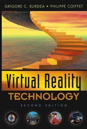 Virtual Reality Technology de Grigore C. Burdea