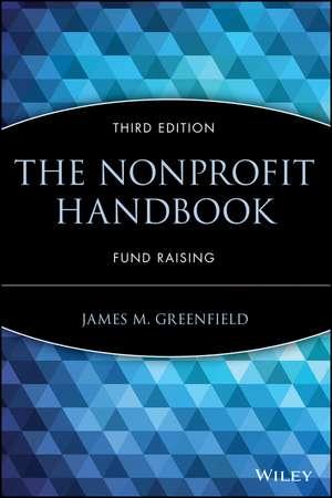 The Nonprofit Handbook: Fund Raising (AFP/Wiley Fund Development Series) de James M. Greenfield