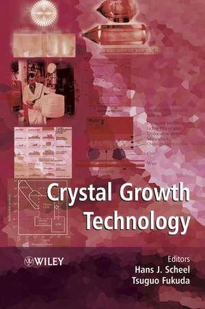 Crystal Growth Technology de Hans J. Scheel