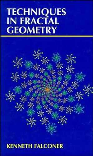 Techniques in Fractal Geometry de Kenneth Falconer