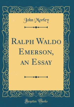 ralph waldo emerson history essay Genealogy for ralph waldo emerson (1803 - 1882) family tree on geni, with   historical records matching ralph waldo emerson  emerson wrote most of his  important essays as lectures first and then revised them for print.