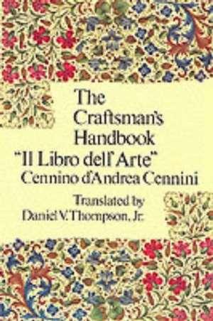 The Craftsman's Handbook imagine