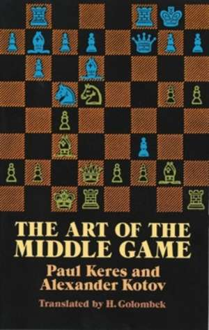 Art of the Middle Game
