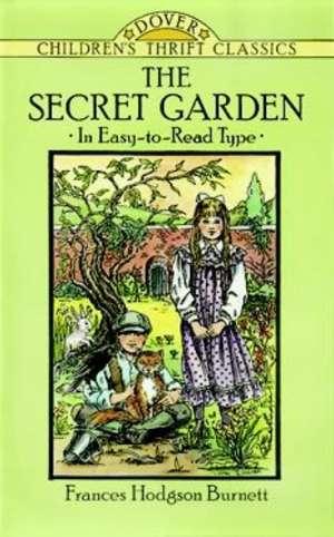 The Secret Garden:  Hieroglyphic Texts and Translations de Frances Hodgson Burnett