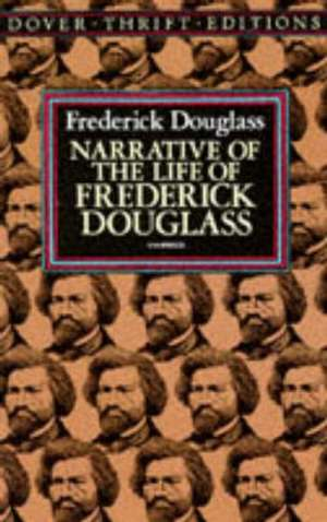 Narrative of the Life of Frederick Douglass de William Lloyd Garrison
