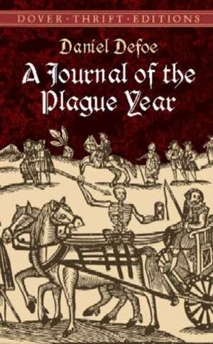 A Journal of the Plague Year de Daniel De Foe
