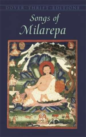 Songs of Milarepa de  Milarepa