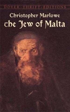 The Jew of Malta de Christopher Marlowe