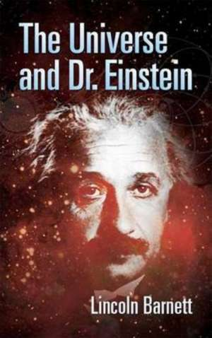 The Universe and Dr. Einstein de Lincoln Barnett