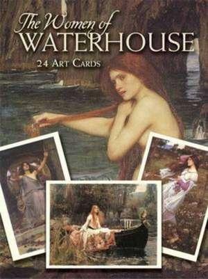 The Women of Waterhouse:  24 Art Cards de John William Waterhouse