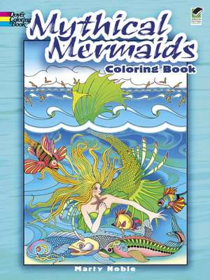 Mythical Mermaids Coloring Book