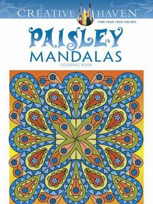 Creative Haven Paisley Mandalas Coloring Book