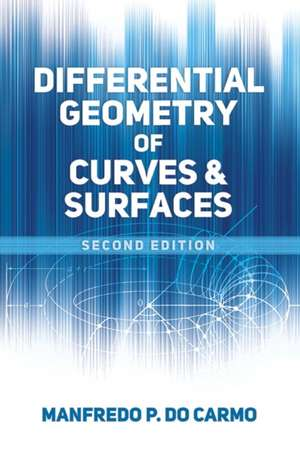 Differential Geometry of Curves and Surfaces imagine