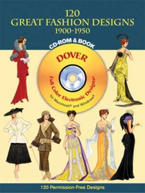 120 Great Fashion Designs, 1900-1950, CD-ROM and Book de  Tom Tierney