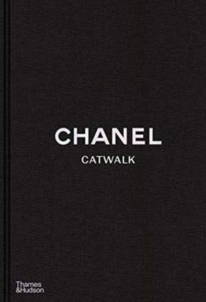 Chanel Catwalk: The Complete Collections de Patrick Mauriès