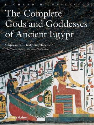 The Complete Gods and Goddesses of Ancient Egypt imagine