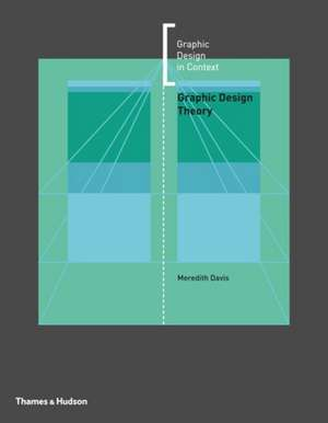 Graphic Design Theory de Meredith Davis