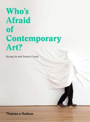 Who's Afraid of Contemporary Art