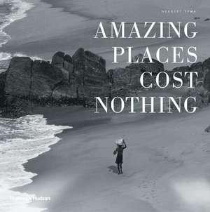 Amazing Places Cost Nothing de Herbert Ypma
