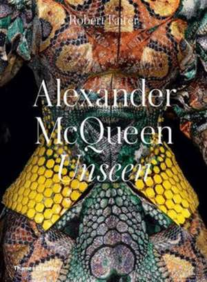 Alexander McQueen: Unseen de Robert Fairer