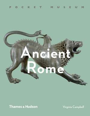 Campbell, V: Pocket Museum: Ancient Rome imagine
