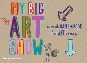 My Big Art Show [With 54 Playing Cards]:  Draw Around Your Hands and Feet to Create Pictures de Susie Hodge