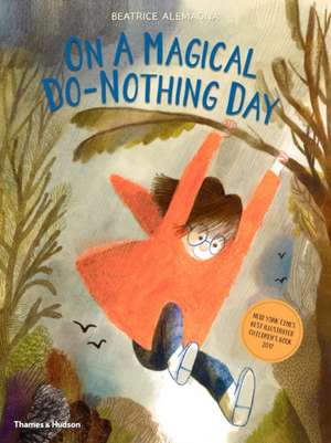 On A Magical Do-Nothing Day de Beatrice Alemagna