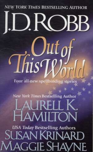 Out of This World de J. D. Robb