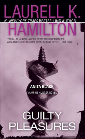 Guilty Pleasures:  An Anita Blake, Vampire Hunter Novel de Laurell K. Hamilton