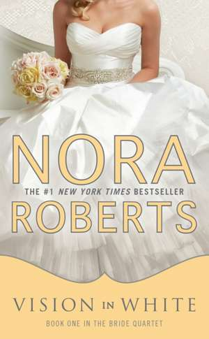 Vision in White:  Slocum and the High-Rails Heiress de Nora Roberts
