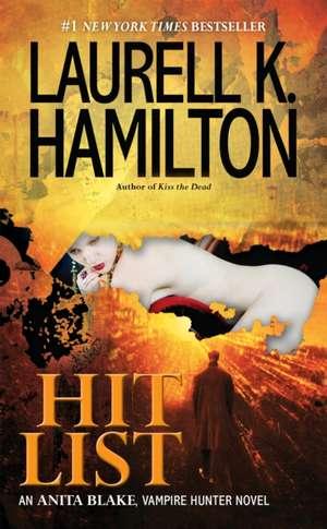 Hit List de Laurell K. Hamilton