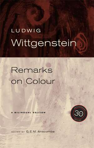 Remarks on Colour 30th Anniversary Edition de Ludwig Wittgenstein