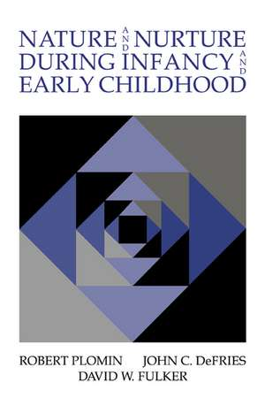 Nature and Nurture during Infancy and Early Childhood de Robert Plomin