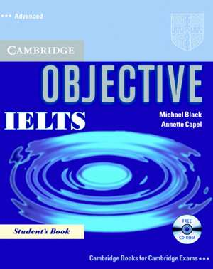 Objective IELTS Advanced Student's Book with CD-ROM de Annette Capel