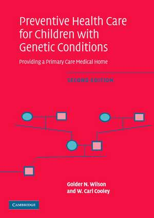 Preventive Health Care for Children with Genetic Conditions
