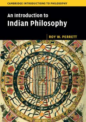 An Introduction to Indian Philosophy de Roy W. Perrett