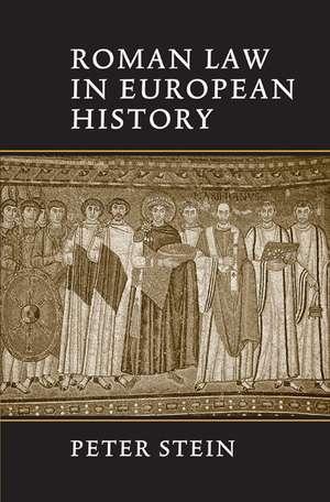 Roman Law in European History de Peter Stein