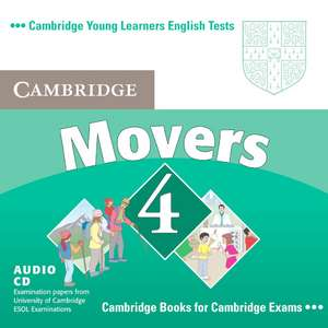 Cambridge Young Learners English Tests Movers 4 Audio CD: Examination Papers from the University of Cambridge ESOL Examinations de Cambridge ESOL
