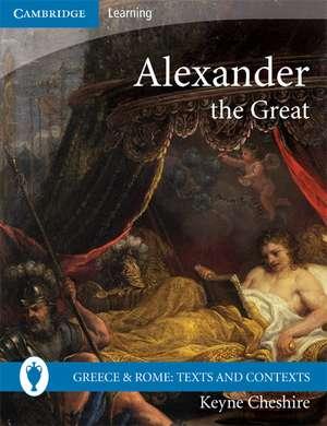 Alexander the Great de Keyne Cheshire