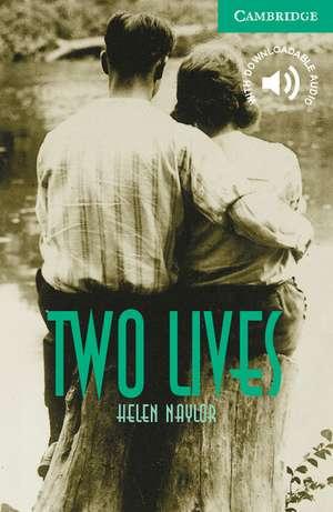 Two Lives Level 3 de Helen Naylor