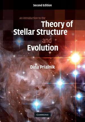 An Introduction to the Theory of Stellar Structure and Evolution de Dina Prialnik