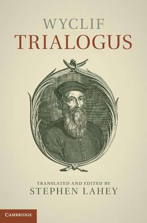 Wyclif: Trialogus de John Wyclif
