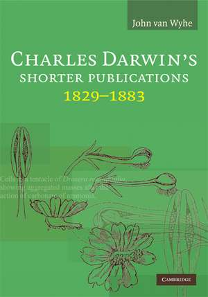 Charles Darwin's Shorter Publications, 1829–1883
