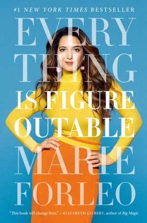 Everything Is Figureoutable de Marie Forleo