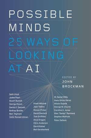 Possible Minds: Twenty-Five Ways of Looking at AI de John Brockman
