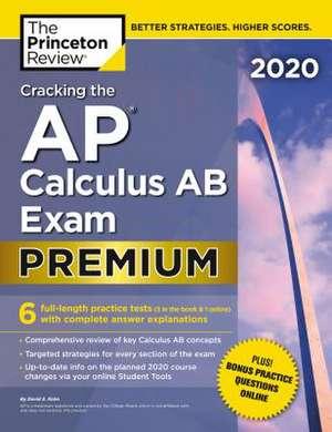 Cracking the AP Calculus AB Exam 2020 de Princeton Review